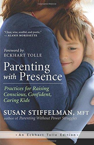 Susan Stiffelman – Parenting with Presence