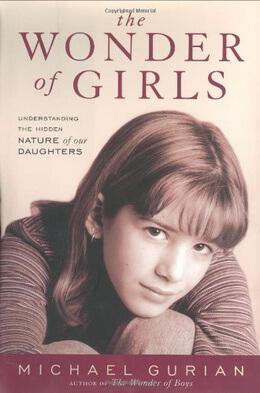 Michael Gurian – The Wonder of Girls